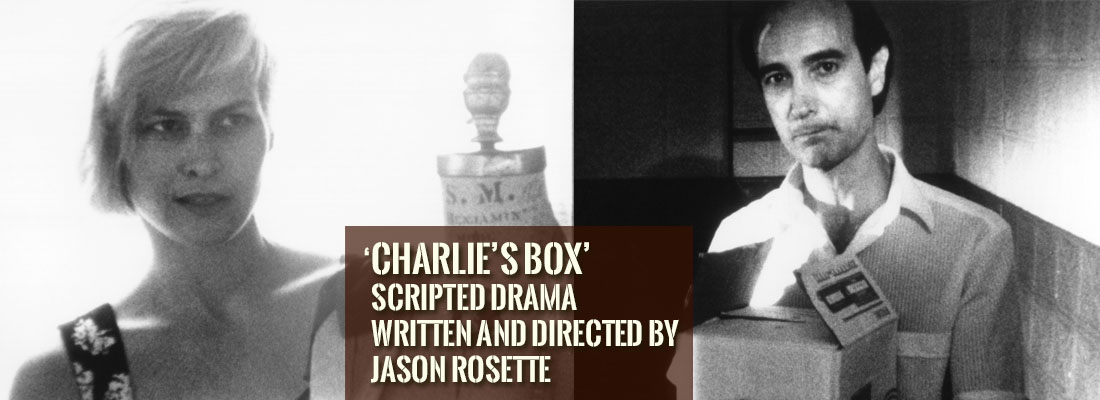 'Charlie's Box' is a psychological noir scripted drama written and directed by Jason Rosette