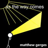 'As the Way Comes' - Audiobook by Matthew Gerges; narrated by Jason Rosette